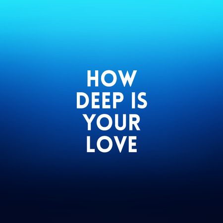 deep blue: square blurred background - sunset colors With love quote - How deep is your love