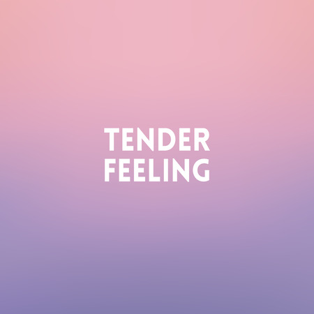 fall winter: square blurred background - sunset colors With love quote - Tender feeling