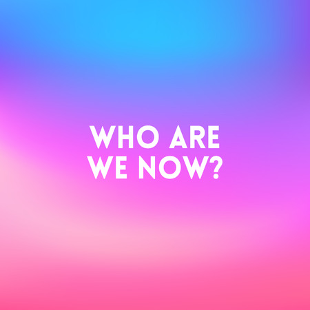 square blurred background - sunset colors With quote - who we are now Illustration