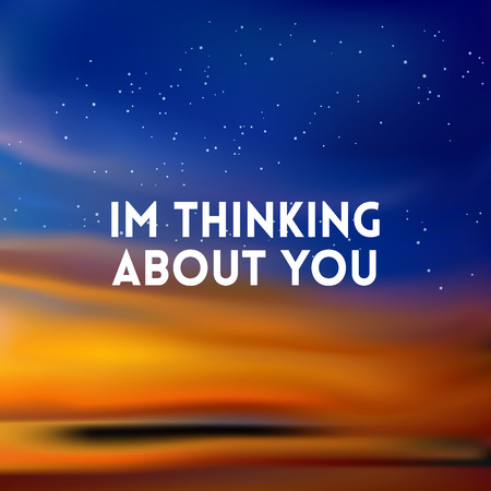 thinking of you: square blurred background - sunset colors With quote - Im thinking about you
