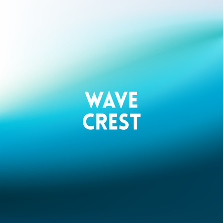 wave crest: square blurred background - sky water sea colors With quote - wave crest Illustration