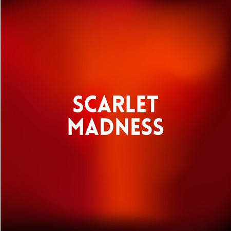 square blurred red background - sunset colors With quote - scarlet madness Illustration