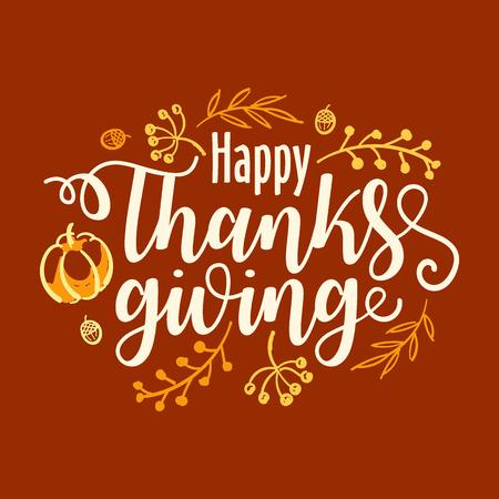 Banner di tipografia Happy Thanksgiving disegnato a mano. Testo di celebrazione con bacche e foglie per cartolina, icona o distintivo. Citazione di vacanza lettering calligrafia vettoriale