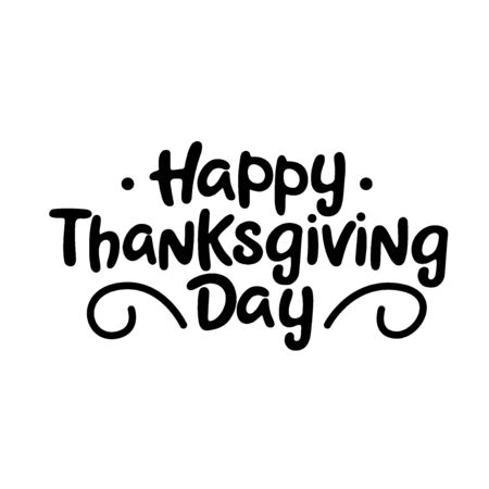 Happy thanksgiving day black handwriting lettering isolated on white background, holiday congratulation, design for poster, greeting card, banner, vector illustration Archivio Fotografico - 129394348