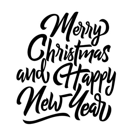 Merry Christmas and happy new year black handwriting lettering isolated on white background, holiday design for poster, greeting card, banner, invitation, vector illustration
