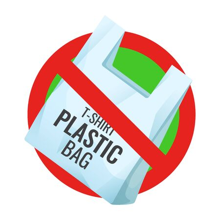 No plastic bag, pollution problem, crossed out polyethylene packaging, prohibition sign, care about environment, vector illustration Ilustração