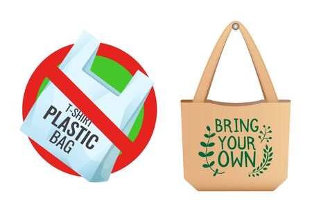Plastic bag prohibited, crossed out bag icon, no plastic and Brown linen eco bag with sign Bring your own, care about environment vector illustration.