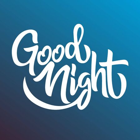 Good night white handwriting lettering isolated on blue background, design for typography, poster, banner, vector illustration
