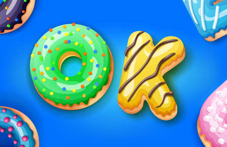 The phrase OK in the form of sweet donuts covered with icing and chocolate, vector illustration
