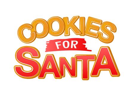 Cookies for Santa. Good for t-shirt, mug, scrap booking, gift, printing press. Holiday quotes. Иллюстрация