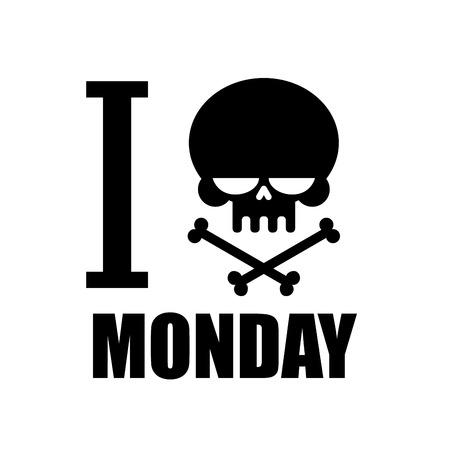 skull and crossed bones: Odio el lunes. Un s�mbolo del emblema odio con una calavera y las tibias cruzadas camiseta. Cr�neo negro y huesos cruzados Vectores