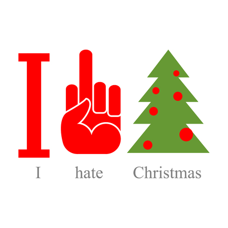 hatred: I hate Christmas. Symbol of hatred fuck and tree. Sign for loonies and bully. Illustration