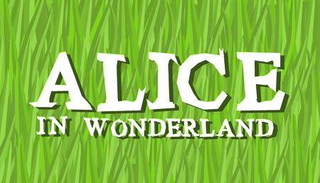 Alice in Wonderland lettering on green grass. Mad font
