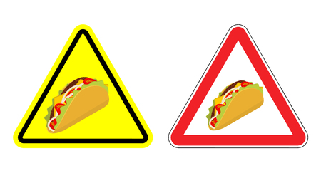 Warning sign of attention taco. Dangers yellow sign acute Mexican food. Set of road signs against fastfood. Attention tortilla chips and onion. Tomato and fresh meat Illustration