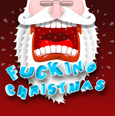 Bad Santa Claus shouts fucking Christmas. Aggressive grandfather with big white beard. Loud congratulates. Illustration for new year Illustration