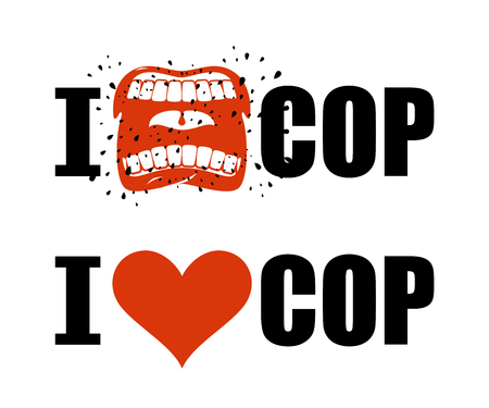 emblem red: I hate cop. I love police. shout symbol of hatred and antipathy. Open mouth. Flying saliva. Yells and Shrill scream. hatred police man emblem. Red heart sign of amour