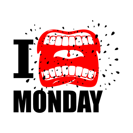 mouth pain: I hate Monday. shout symbol of hatred and antipathy. Open mouth. Flying saliva. Yells and strong scream.