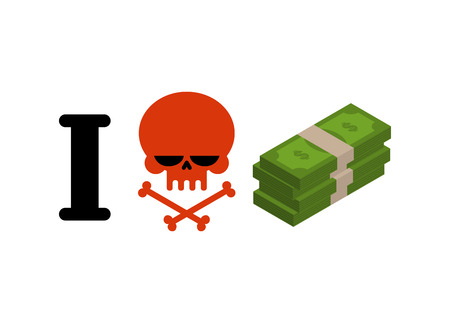 hatred: I hate money. Skull symbol of hatred and wad of cash. I do not like dollars. Anti financial emblem Illustration