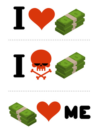 hatred: I love money. Dollars love me. for financiers. I do not like cash. Skull symbol of hatred cash. Anti financial emblem