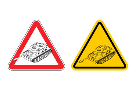 ?Warning sign of attention War. Dangers yellow sign army. Tank on red triangle. Set of road signs