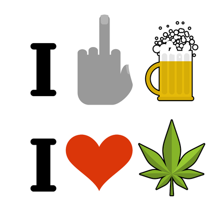 hatred: I hate alcohol, I like drugs. Fuck symbol of hatred and mug of beer. Heart and marijuana leaf. Emblem for fans to smoke weed