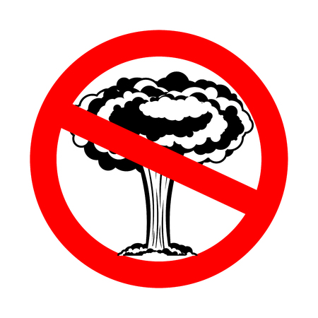 Stop war. Nuclear explosion is prohibited. Red prohibition sign ban  Illustration