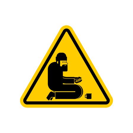 Attention Homeless. Danger Beggars. Yellow Caution road sign Poor.  bum hobo Vector illustration
