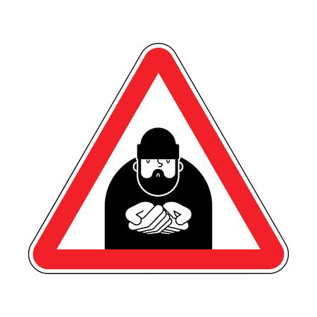 Achtung Obdachlose. Gefahr Bettler. Rotes Warnschild schlecht. Hintern Hobo Vektor-Illustration