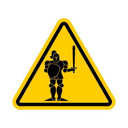 Attention Knight . Danger warrior medieval. Yellow Caution road sign. Vector illustration