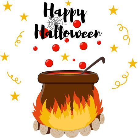 Halloween vector illustration with a witchs cauldron, bubbles, potion, bonfire, lettering. Happy Halloween