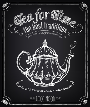 chalk drawing: Illustration with the words Time for tea and teapot. Freehand drawing with imitation of chalk sketch