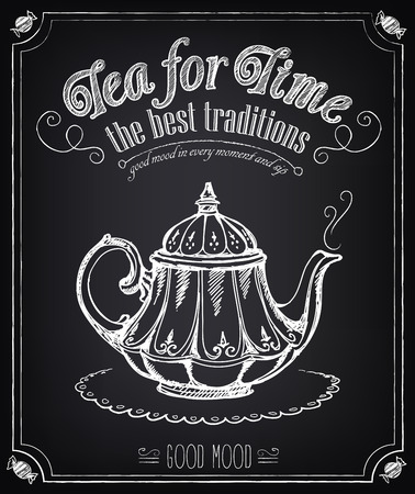 Illustration with the words Time for tea and teapot. Freehand drawing with imitation of chalk sketch