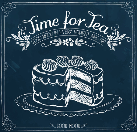Illustration with the words Time for tea and cake. Freehand drawing with imitation of chalk sketch Illustration