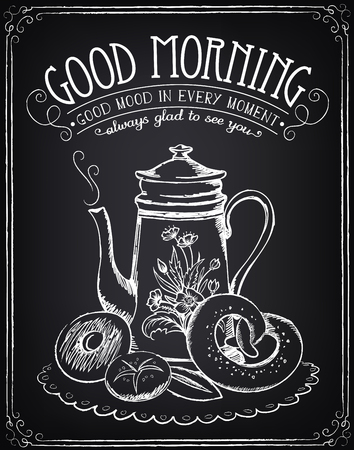 Illustration with the words Good morning, teapot and bakery. Freehand drawing with imitation of chalk sketch