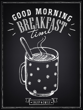 coffee hour: Vintage poster Good Morning with big cup of tea or coffee.  imitation of chalk sketch on blackboard