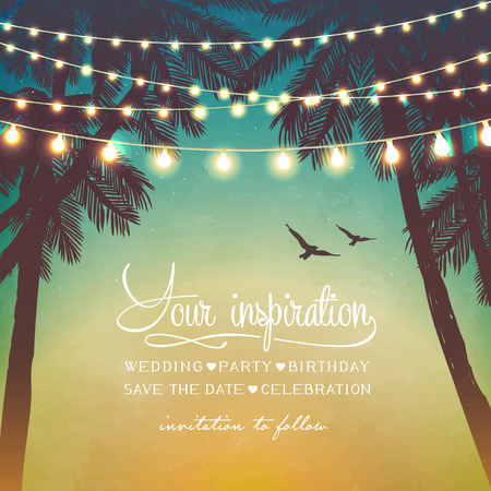 garden parties: Hanging decorative holiday lights for a beach party. Inspiration card for wedding, date, birthday. Beach party invitation