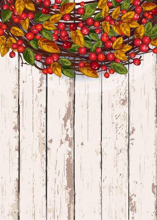 Vector illustration with autumn wreath and berries on a wooden background. The concept of seasonal and public holidays. Thanksgiving Day.