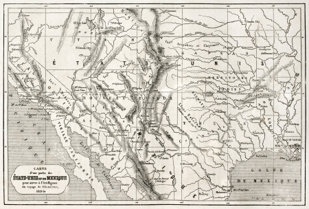 topographical: Old map of northern Mexico and south-western USA. Created by Erhard and Bonaparte, published on Le Tour du Monde, Paris, 1860