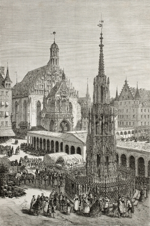 christkindlesmarkt: Old illustration of Haupmarkt square in Nuremberg, with the Beautiful Fountain (Schoner Brunnen) and Church of Our Lady (Frauenkirche). Created by Thérond, published on Le Tour du Monde, Paris, 1864