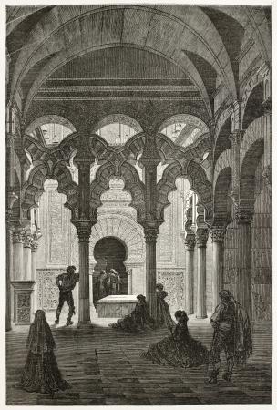 Zancaron chapel old view, Mosque of Cordoba, Spain. Created by Gustave Dore, published on Le Tour Du Monde, Paris, 1867
