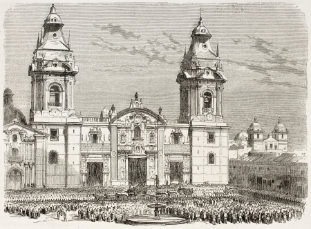 lima: Cathedral of Lima old view, Peru (funeral procession of President Miguel San-Roman). After photo of Maunoury, published on LIllustration, Journal Universel, Paris, 1863