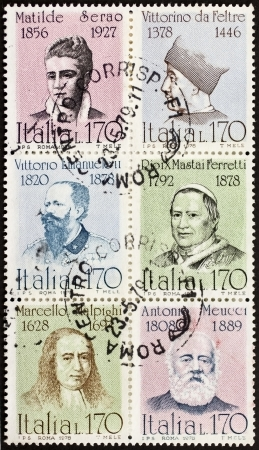 ITALY CIRCA 1978: a block of six stamps printed in Italy shows portraits of  famous Italians: Serao, Vittorino da Feltre, Vittorio Emanuele, Pio IX, Malpighi and Meucci. Italy, circa 1978