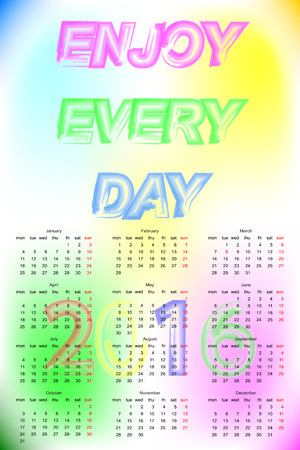 every day: Enjoy Every Day Text Calendar 2016. Template With Blurred Background. Illustration