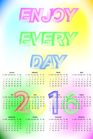 enjoy: Enjoy Every Day Text Calendar 2016. Template With Blurred Background. Illustration