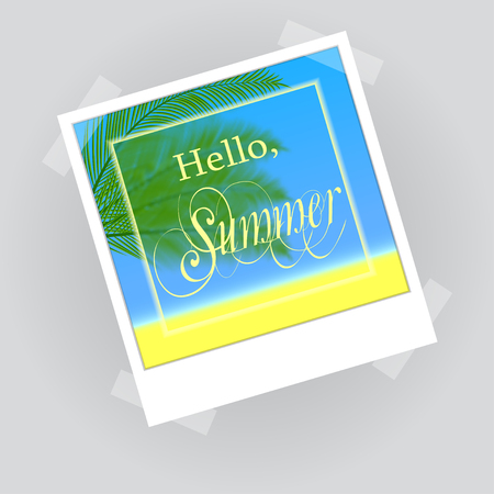 glued: Hello, summer lettering in photo frame. Old photo frame with palm tree, beach and ocean. Picture in the photo frame is glued to the wall with tape. Vector photo frame.