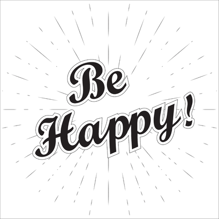 be happy: Be happy lettering for international happiness day. Greeting with international happiness day. Vector illustration.