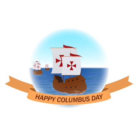 voyager: Happy Columbus day background with ships or caravels and ribbon. Columbus day vector illustration.