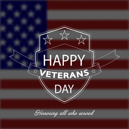 Vector Veterans Day background with white shield and lettering on blurred USA national flag.