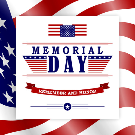 Memorial Day background with USA flag and lettering. Template for Memorial Day design. Vector EPS 10. Illustration