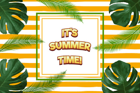 Summer background with palm and other tropical leaves and lettering It's summer time. Vector illustration.